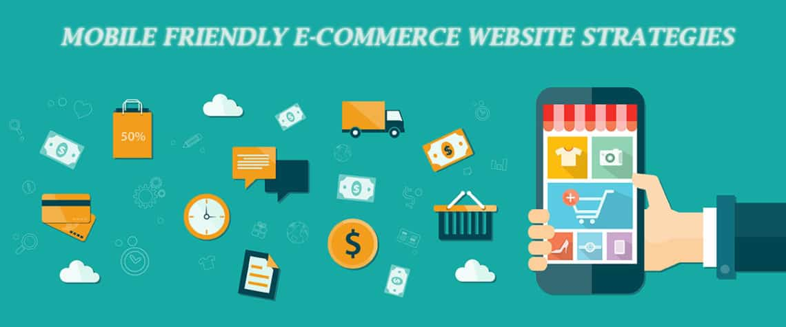 Top Strategies to follow for Mobile E-commerce Websites